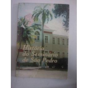Livro - Histórias Do Seminário De São Pedro 1999