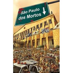São Paulo Dos Mortos Volume 1