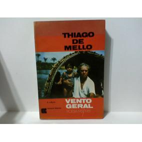 Vento Geral Thiago De Mello 2ª Edição. Poesia 1951/1981
