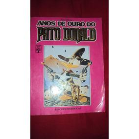 Anos De Ouro Do Pato Donald ! Volume 1! Edição Gigante