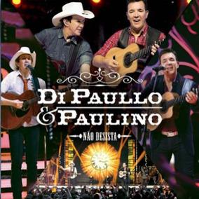 Di Paullo E Paulino - Não Desista - Cd
