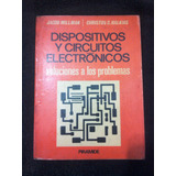 Dispositivos Y Circuitos Electrónicos/ Jacob Millman