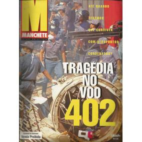 Manchete 2327 Tragedia Voo 402 - Bloch - Bonellihq Cx228 C18