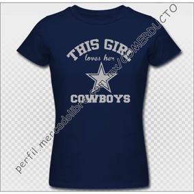 Playera Cowboys Girl Para Dama Playera Vaqueros Dallas Ltzz