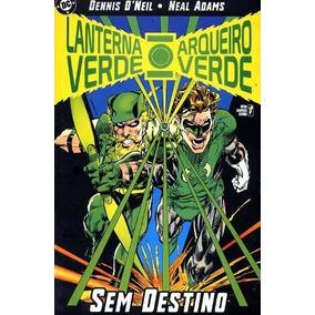 Lanterna Verde E Arqueiro Verde Sem Destino Hq Novo