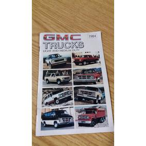 Catálogo Linha De Veículos Gmc Trucks 1984 Revista Original
