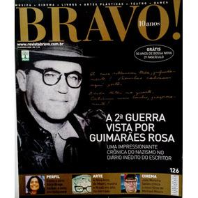 Revista Bravo N.126 - A 2 Guerra Vista Por Guimarães Rosa