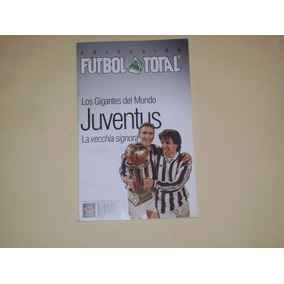 Revista Especial Juventus De Italia Futbol Total 82a5e9bea18