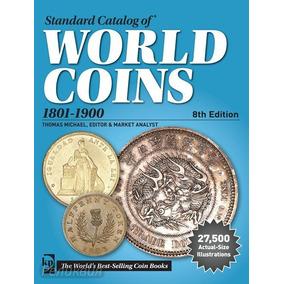 Catálogo Moedas World Coins Money 1801-1900 8. Ediç.download