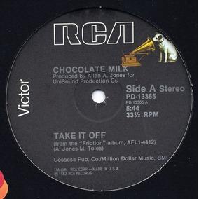 Chocolate Milk - Take It Off (1982) 12