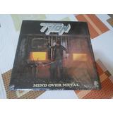 Lp Tyton - Mind Over Metal