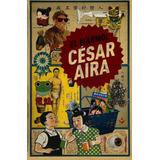 El Mármol, César Aira, Ed. Bestia Equilátera