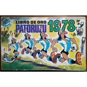 Libro De Oro Patoruzu 1978 Muy Buen Estado