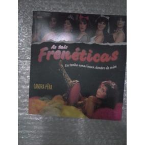 As Frenéticas - Sandra Pêra