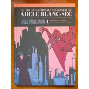 The Extraordinary Adventures Of Adele Blanc- Jacques Tardi