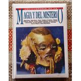 Enciclopedia De La Magia Y El Misterio / Varios Autores