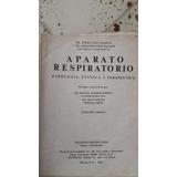 Libro Aparato Respiratorio Patología, Clínica Y Terapeutica