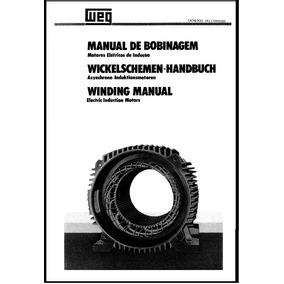 Kit Manual Bobinagem Weg - Motores Elétricos E Geradores