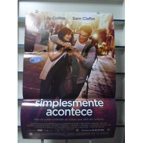 Poster Simplesmente Acontece - Frete: 8,00