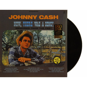 Lp Vinil Johnny Cash Now, There Was A Song! Novo Lacrado