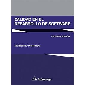 Libro Calidad En El Desarrollo De Software - 2da Ed