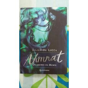 Livro Ahmhat - Os Amores Da Morte - Julien De Lucca