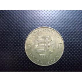 Moeda Húngara 5 Forint 1947 Kossuth De Prata