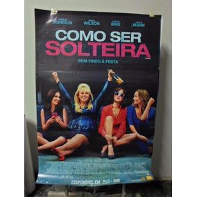 Poster Como Ser Solteira - Frete: 8,00