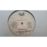 Disco Vinil Stevie B I Wanna Be The One ( I )