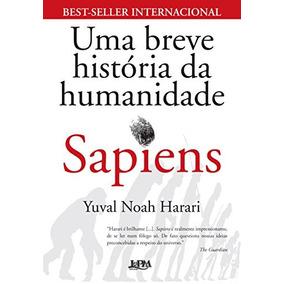 Sapiens. Uma Breve História Da Humanidade Livro Yuval Harari