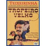 Dvd - Tropeiro Velho - Teixeirinha - 1979