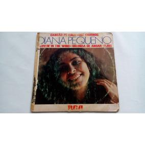 Compacto - Diana Pequeno - Canção De Fogo - 1979