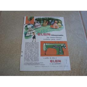 Propaganda Antiga Maquinas De Costura Elgin 1961 Singer 1