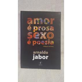 Livro Amor É Prosa Sexo É Poesia Arnaldo Jabor