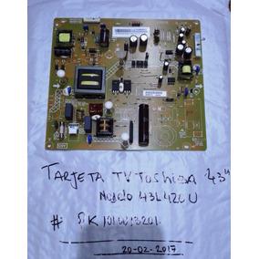 Tarjetas Alimentación Nuevas Para Tv Led Toshiba 43 43l420u