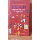 Manual De Sobrevivência Em São Paulo