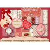 Set Shabby Chic Rojo Imprimible Artesanìas Decoupage Muebles