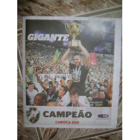 Vasco Campeão Carioca 2015 Com Poster Gigante Jornal Extra