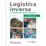 Logistica Inversa En La Gestion De La Cadena De Suministro