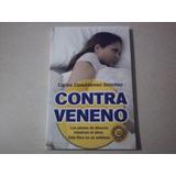 Libro Contra Veneno Carlos Cuahutemoc Sanchez