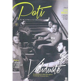 Revista Poti: Validuaté / Faroeste Caboclo / Isis Valverde