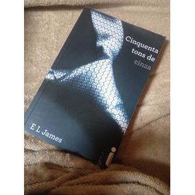 Livro Cinquenta Tons De Cinzas,tirando Da Embalagem P/ Foto