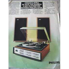 Propaganda Antiga - Eletrofone Estéreo Philips Gf 661