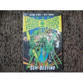 Lanterna Verde E Arqueiro Verde - Sem Destino
