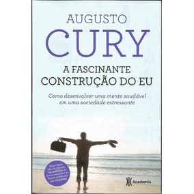 Livro A Fascinante Construção Do Eu Augusto Cury B87