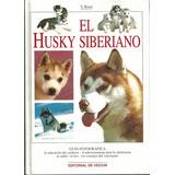 El Husky Siberiano