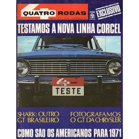 Quatro Rodas Nº122 Corcel Sedan Cupê Belina Luxo 1971 Shark