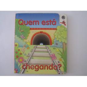 Livro Infantil Quem Está Chegando?