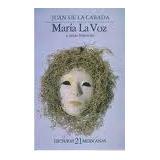 Libro María La Voz Y Otras Historias, Juan De La Cabada.