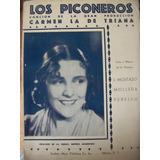 Partitura Y Letra De Carmen La De Triana, Los Piconeros
